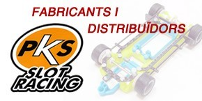 Fabricants i distribuïdors PKS slot racing